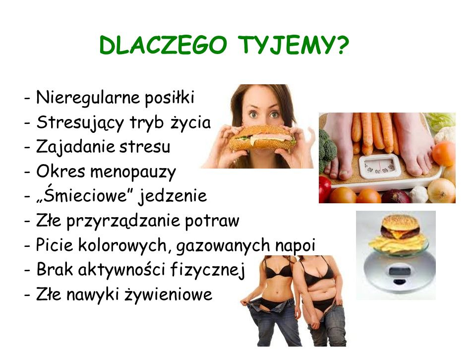 DLACZEGO TYJEMY - Nieregularne posiłki - Stresujący tryb życia