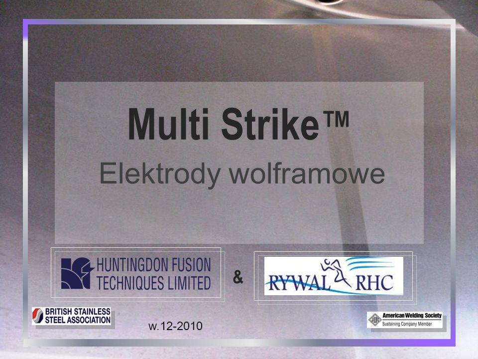 Multi Strike™ Elektrody wolframowe & w.12-2010 1