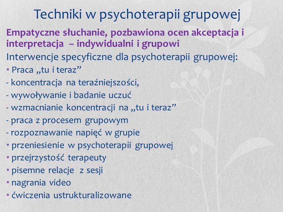 Techniki w psychoterapii grupowej