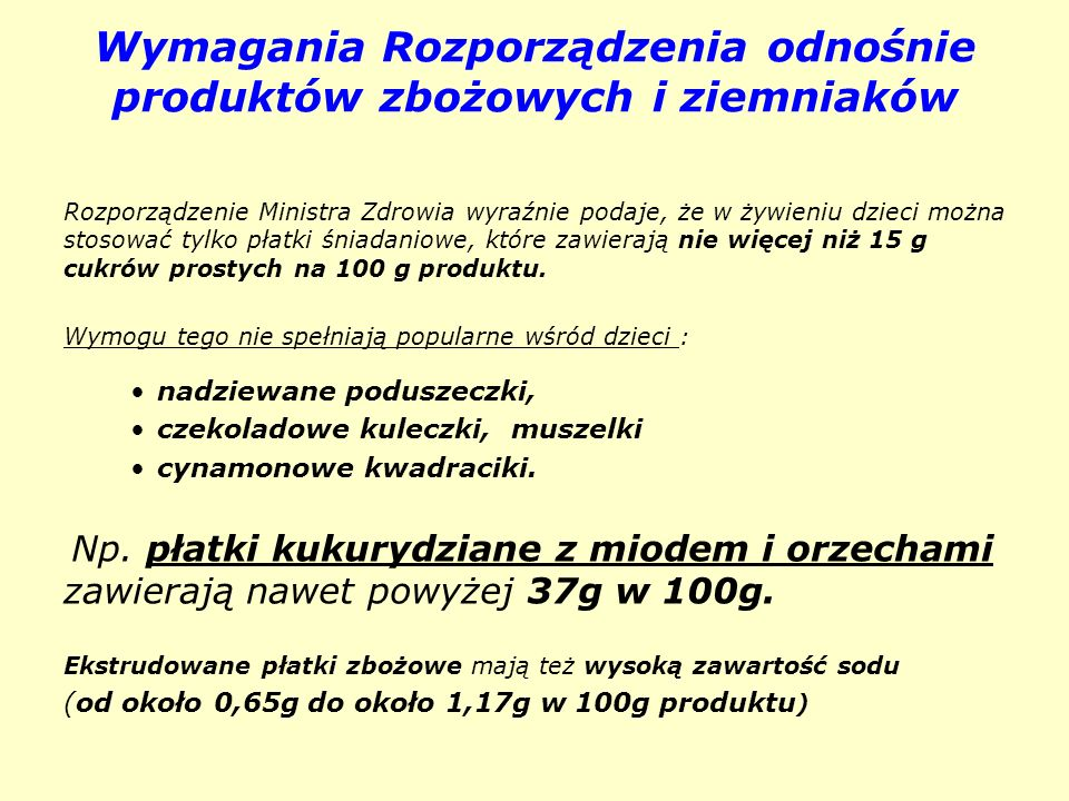 Wymagania Rozporządzenia odnośnie produktów zbożowych i ziemniaków
