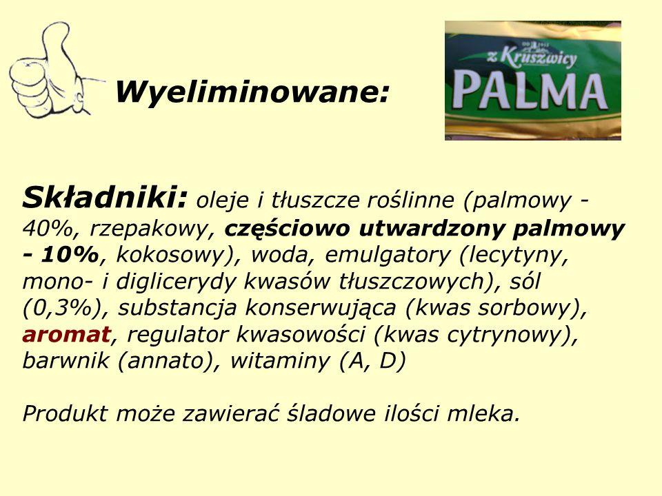 Wyeliminowane: Składniki: oleje i tłuszcze roślinne (palmowy - 40%, rzepakowy, częściowo utwardzony palmowy - 10%, kokosowy), woda, emulgatory (lecytyny, mono- i diglicerydy kwasów tłuszczowych), sól (0,3%), substancja konserwująca (kwas sorbowy), aromat, regulator kwasowości (kwas cytrynowy), barwnik (annato), witaminy (A, D) Produkt może zawierać śladowe ilości mleka.