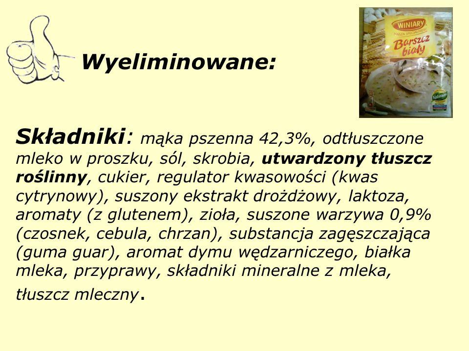 Wyeliminowane: Składniki: mąka pszenna 42,3%, odtłuszczone mleko w proszku, sól, skrobia, utwardzony tłuszcz roślinny, cukier, regulator kwasowości (kwas cytrynowy), suszony ekstrakt drożdżowy, laktoza, aromaty (z glutenem), zioła, suszone warzywa 0,9% (czosnek, cebula, chrzan), substancja zagęszczająca (guma guar), aromat dymu wędzarniczego, białka mleka, przyprawy, składniki mineralne z mleka, tłuszcz mleczny.
