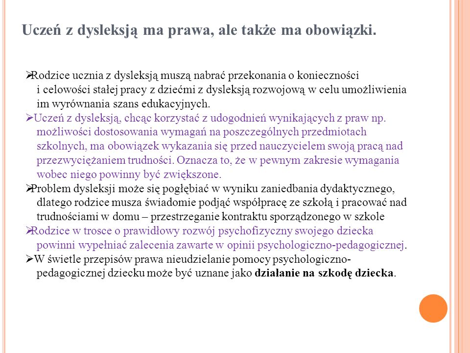 Uczeń z dysleksją ma prawa, ale także ma obowiązki.