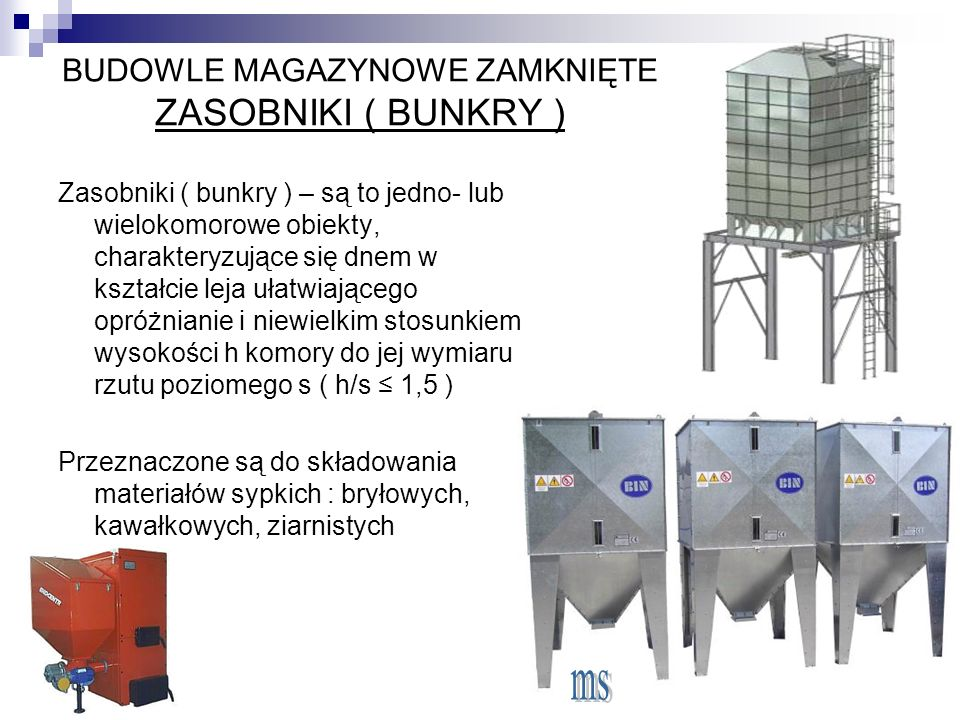 BUDOWLE MAGAZYNOWE ZAMKNIĘTE ZASOBNIKI ( BUNKRY )
