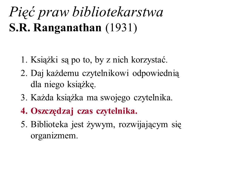 Pięć praw bibliotekarstwa S.R. Ranganathan (1931)