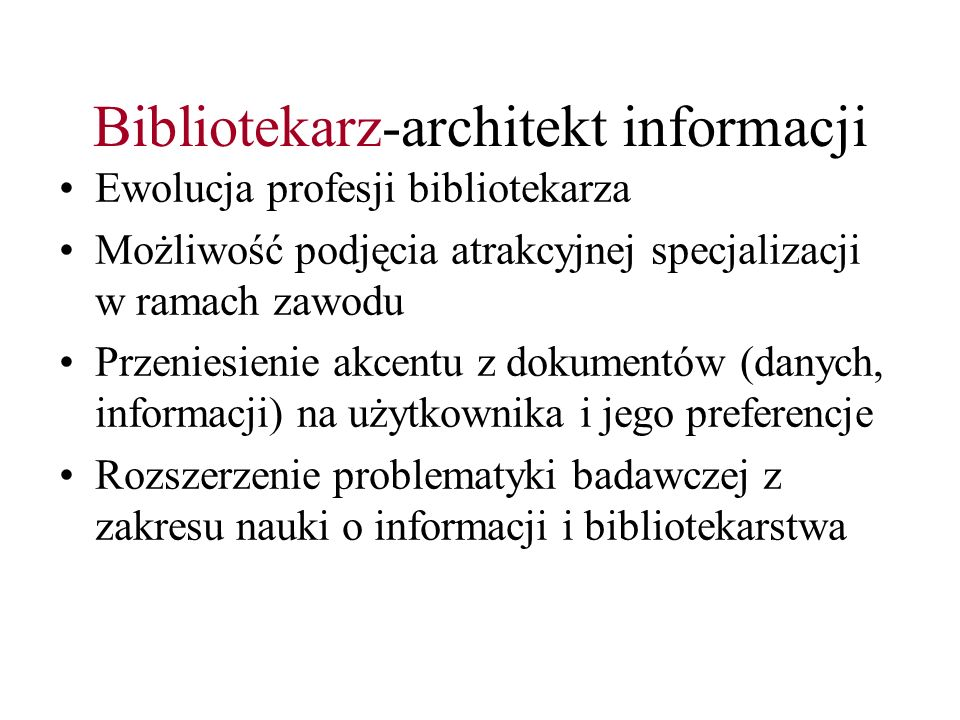 Bibliotekarz-architekt informacji