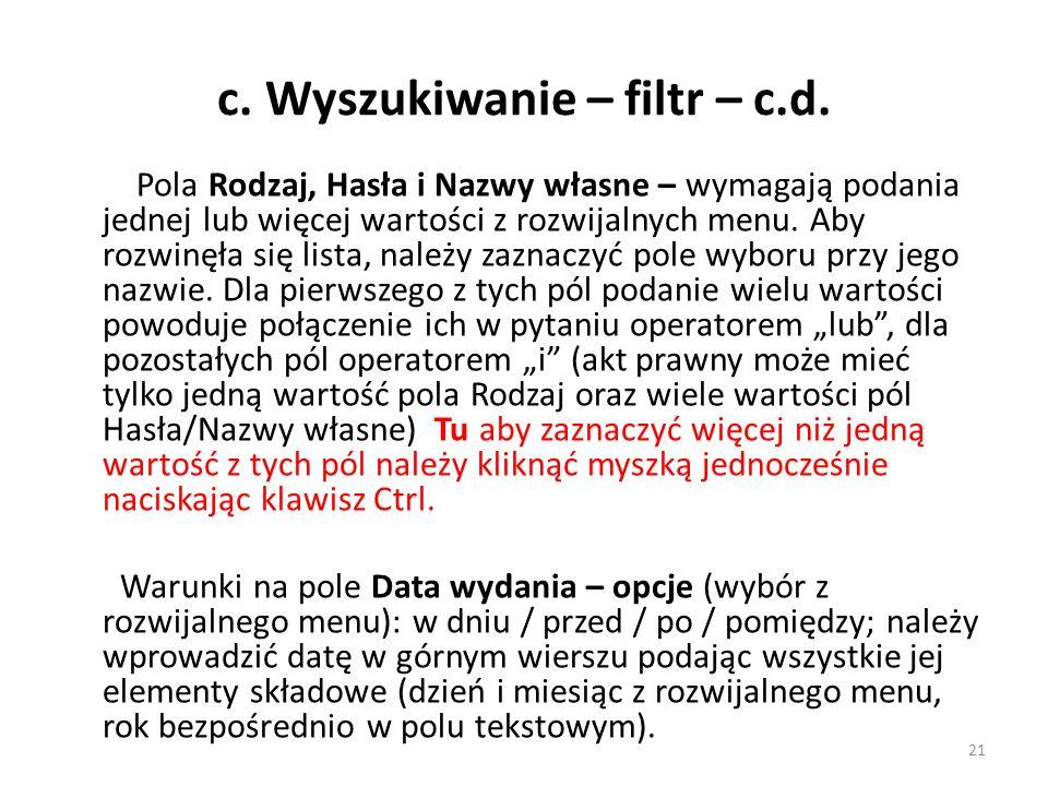 c. Wyszukiwanie – filtr – c.d.