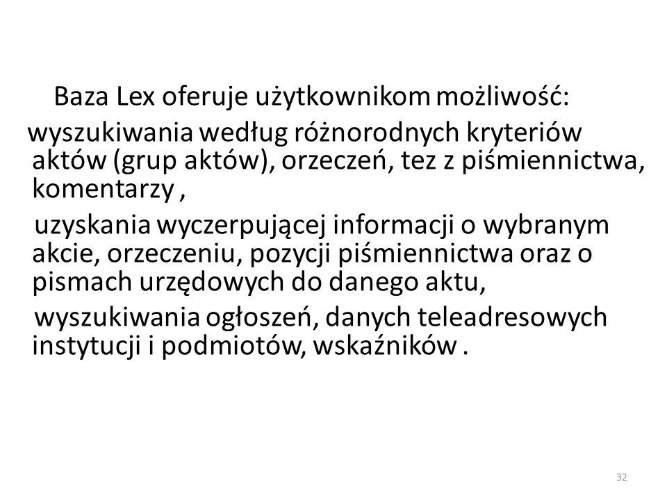 Baza Lex oferuje użytkownikom możliwość:
