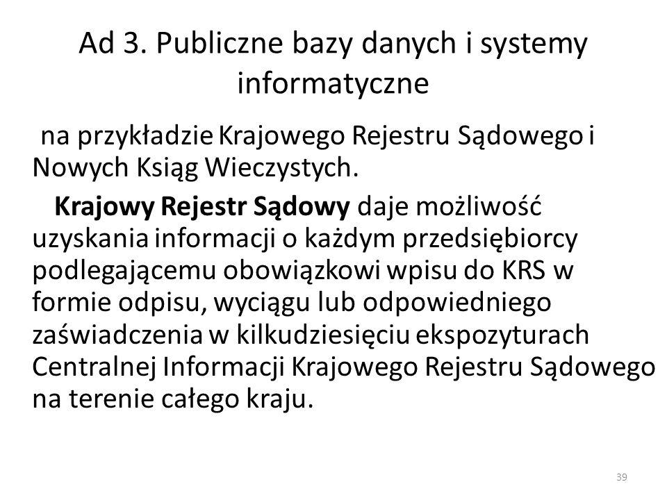 Ad 3. Publiczne bazy danych i systemy informatyczne