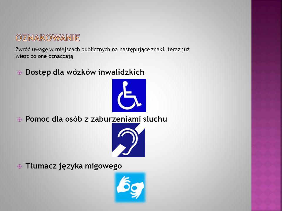 oznakowanie Dostęp dla wózków inwalidzkich