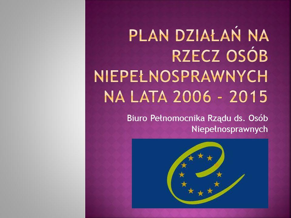 Plan działań na rzecz osób niepełnosprawnych na lata 2006 - 2015