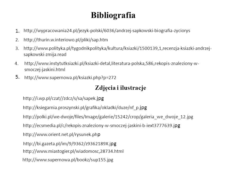 Bibliografia Zdjęcia i ilustracje 1. 5.