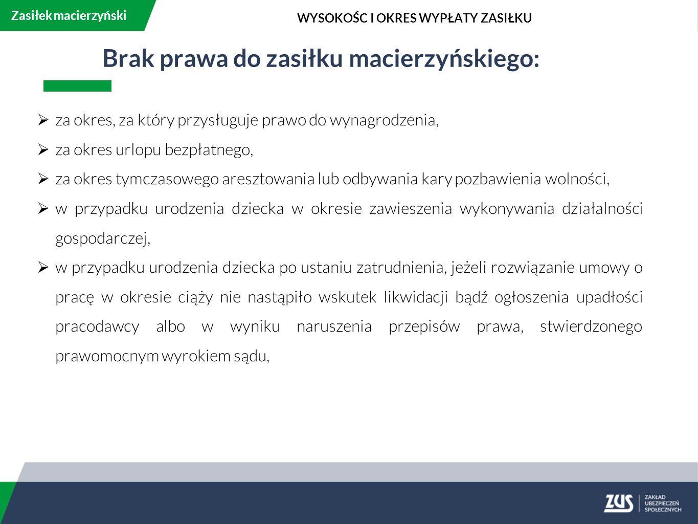Brak prawa do zasiłku macierzyńskiego: