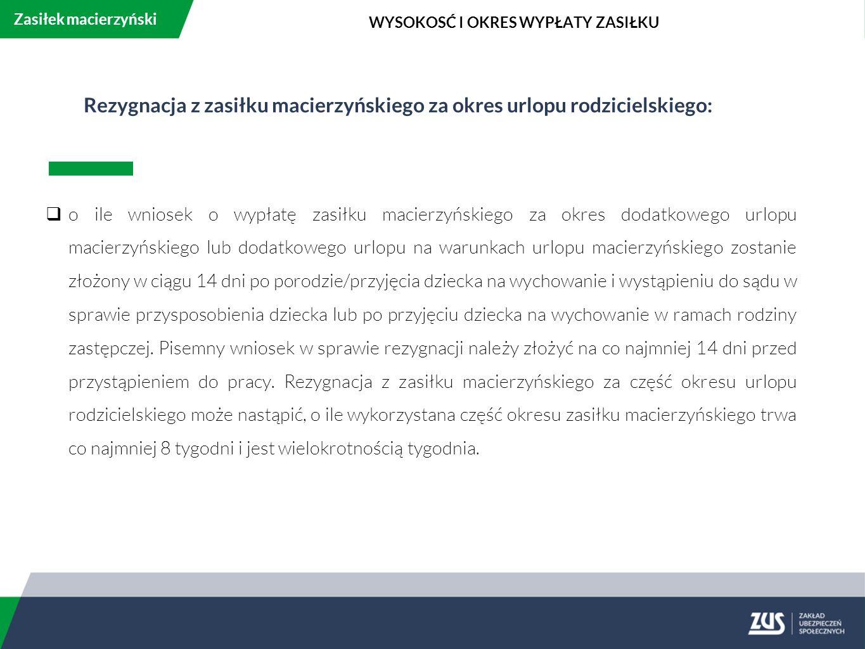 Rezygnacja z zasiłku macierzyńskiego za okres urlopu rodzicielskiego:
