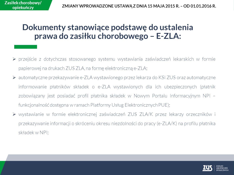 ZMIANY WPROWADZONE USTAWĄ Z DNIA 15 MAJA 2015 R. – OD 01.01.2016 R.