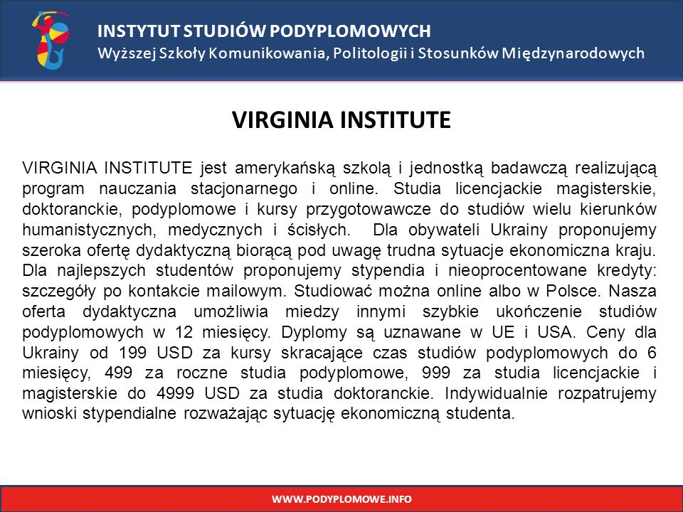 VIRGINIA INSTITUTE INSTYTUT STUDIÓW PODYPLOMOWYCH