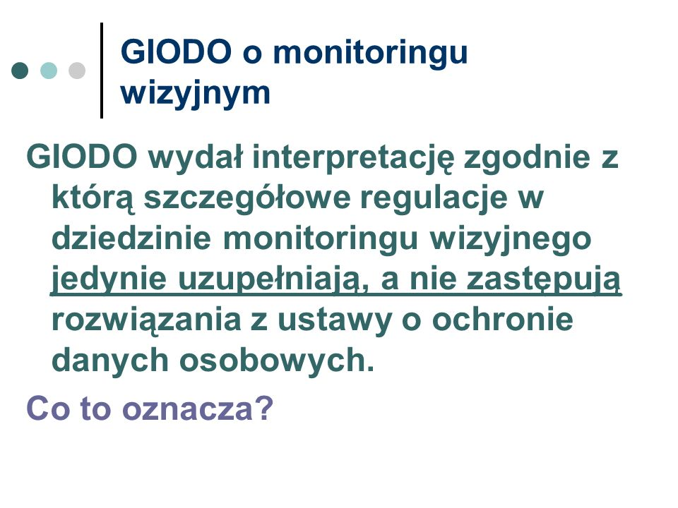 GIODO o monitoringu wizyjnym