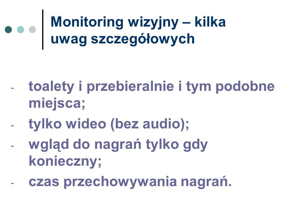 Monitoring wizyjny – kilka uwag szczegółowych