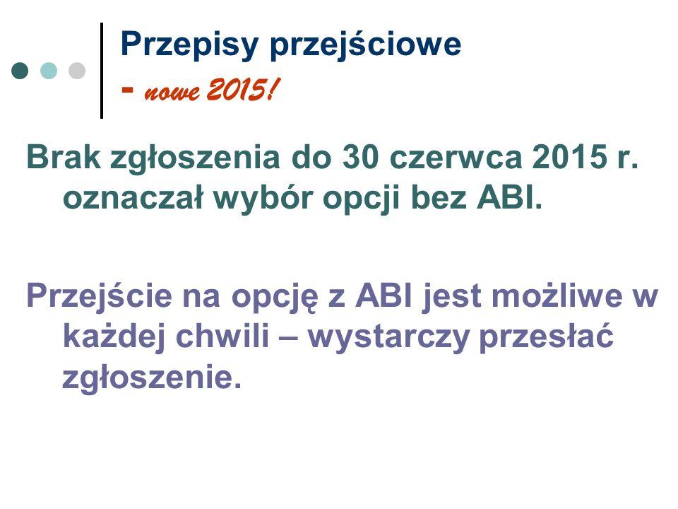 Przepisy przejściowe - nowe 2015!