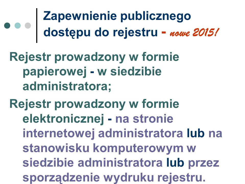 Zapewnienie publicznego dostępu do rejestru - nowe 2015!