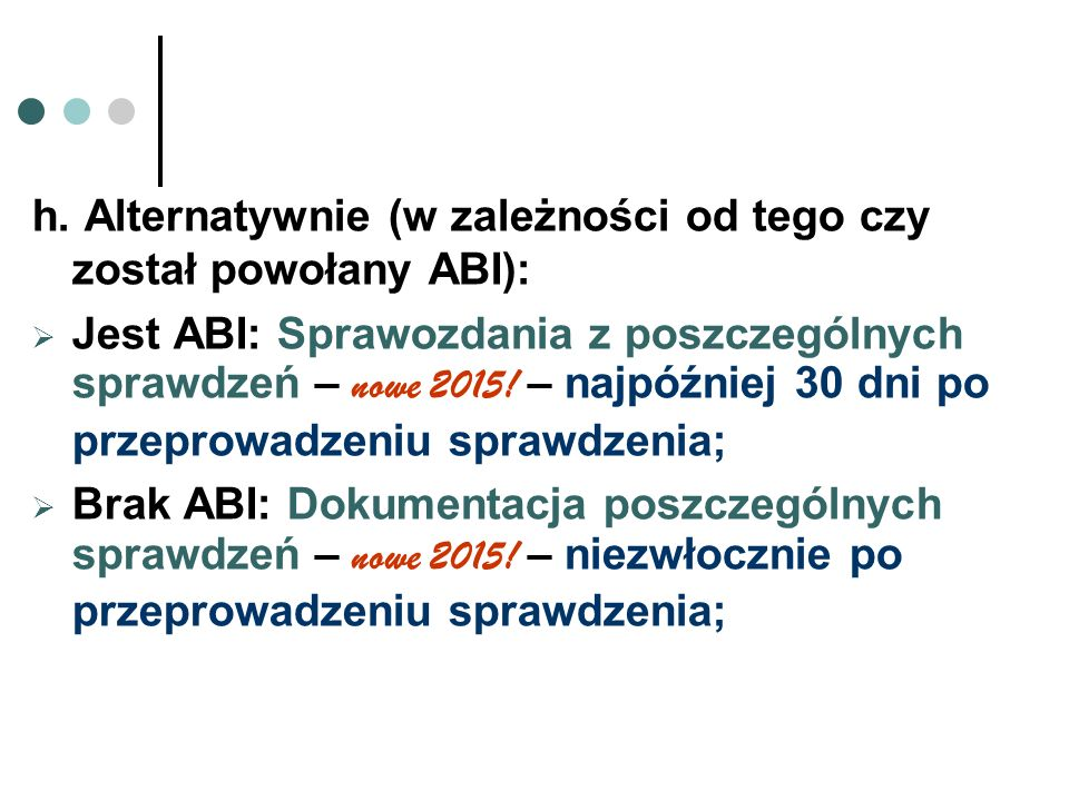 h. Alternatywnie (w zależności od tego czy został powołany ABI):