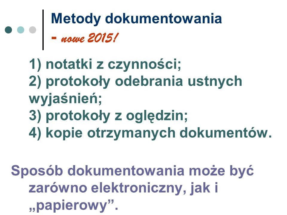 Metody dokumentowania - nowe 2015!