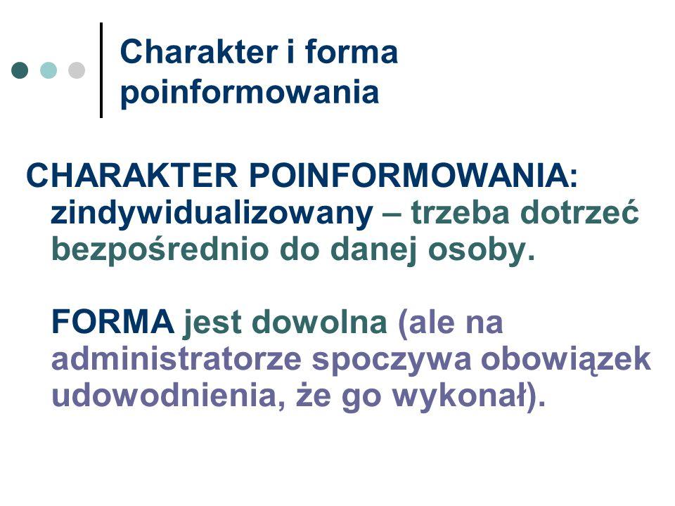 Charakter i forma poinformowania