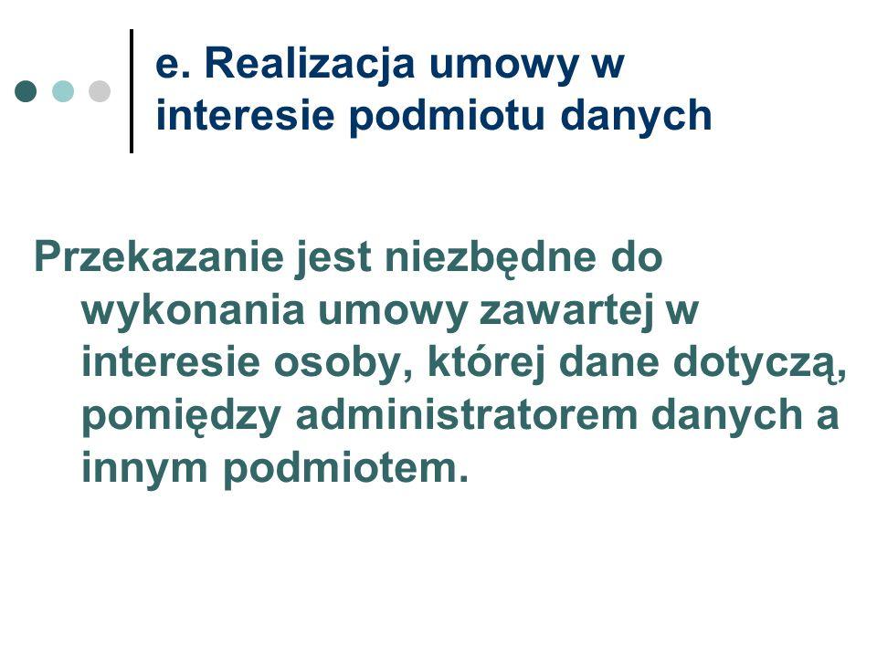 e. Realizacja umowy w interesie podmiotu danych