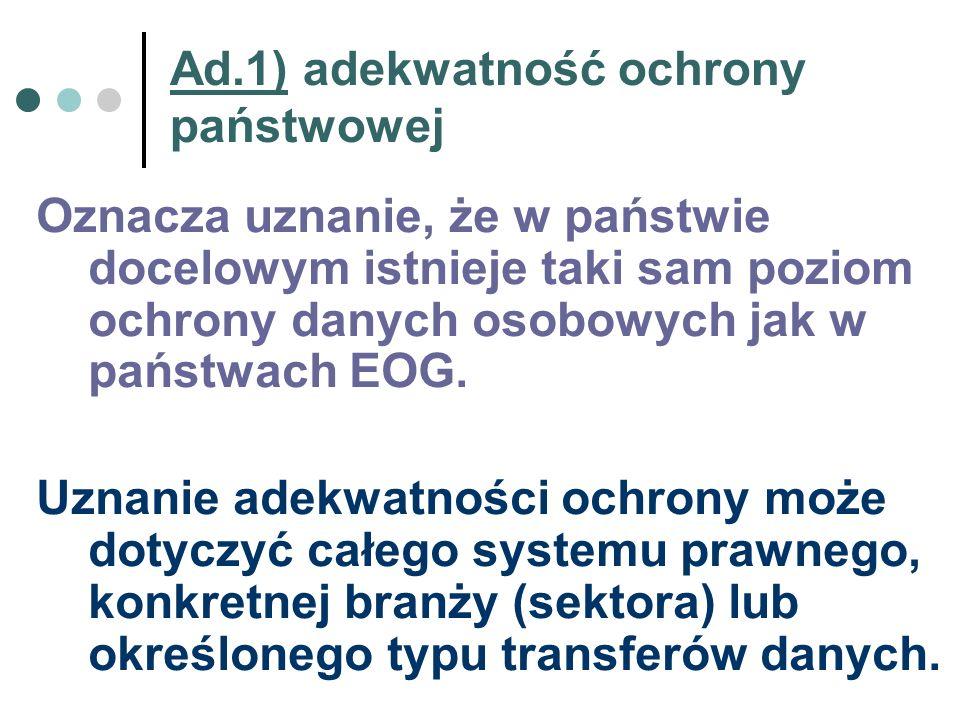 Ad.1) adekwatność ochrony państwowej