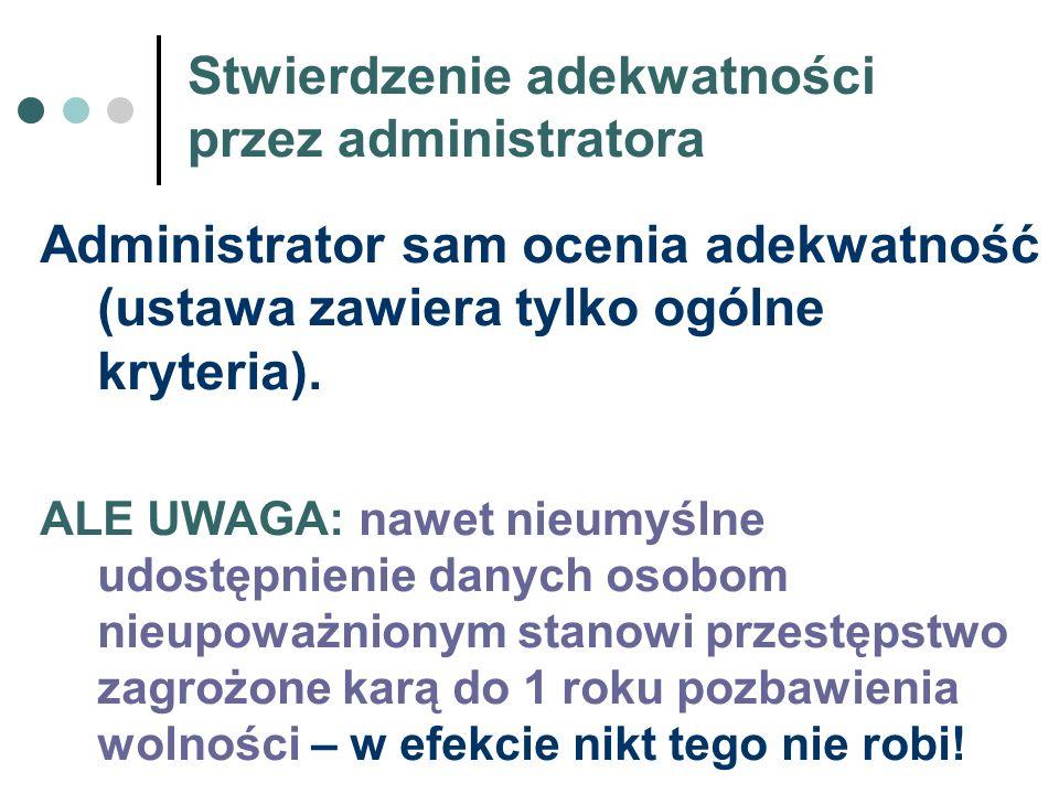 Stwierdzenie adekwatności przez administratora