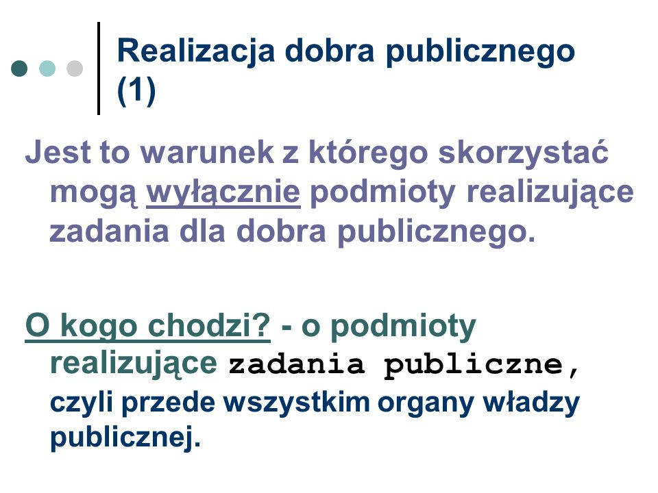 Realizacja dobra publicznego (1)