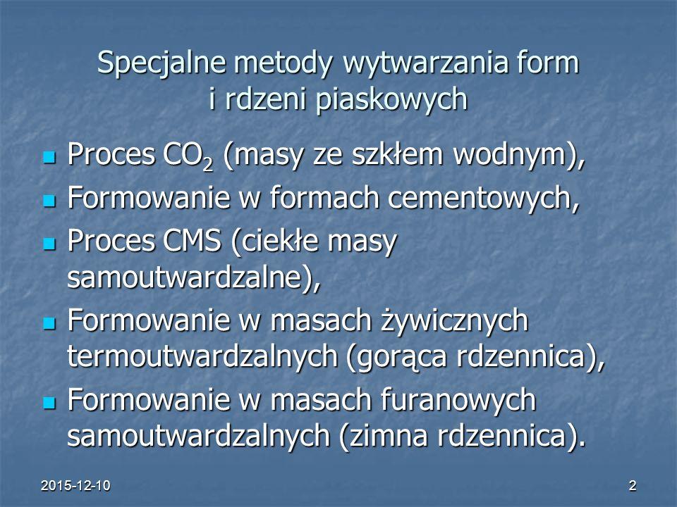 Specjalne metody wytwarzania form i rdzeni piaskowych