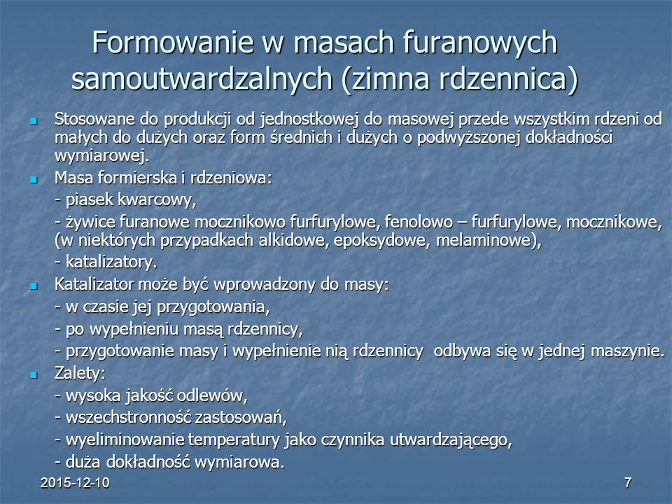 Formowanie w masach furanowych samoutwardzalnych (zimna rdzennica)