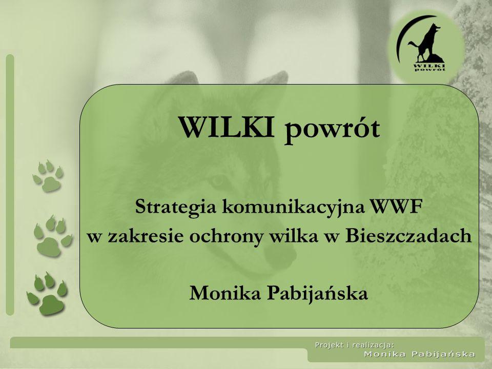 Strategia komunikacyjna WWF w zakresie ochrony wilka w Bieszczadach
