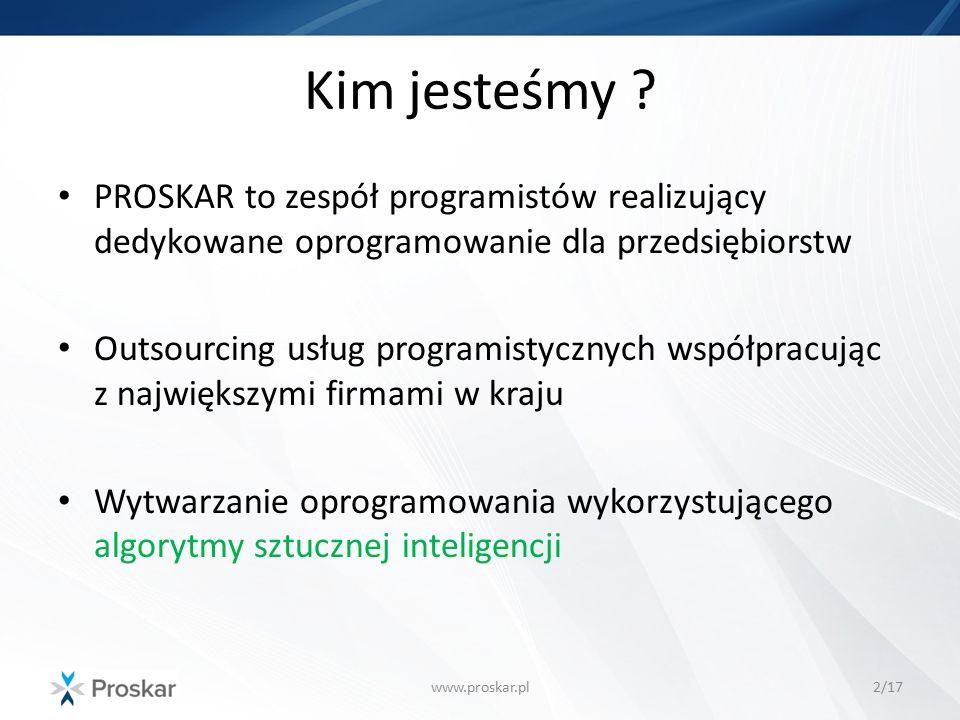 Kim jesteśmy PROSKAR to zespół programistów realizujący dedykowane oprogramowanie dla przedsiębiorstw.