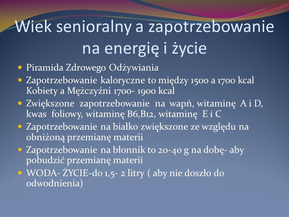 Wiek senioralny a zapotrzebowanie na energię i życie