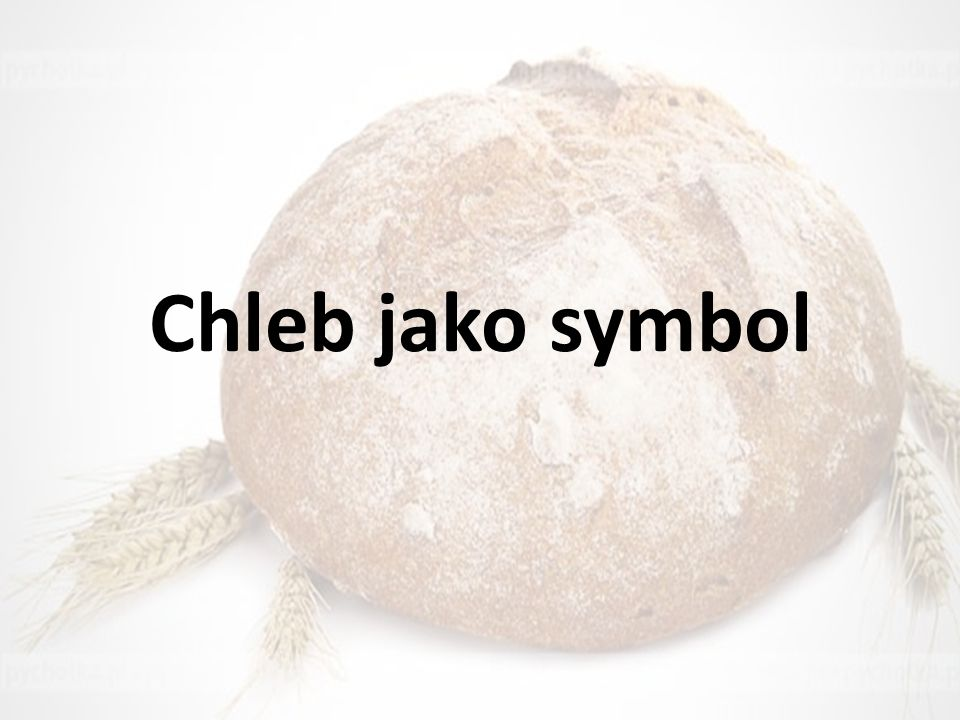 Chleb jako symbol