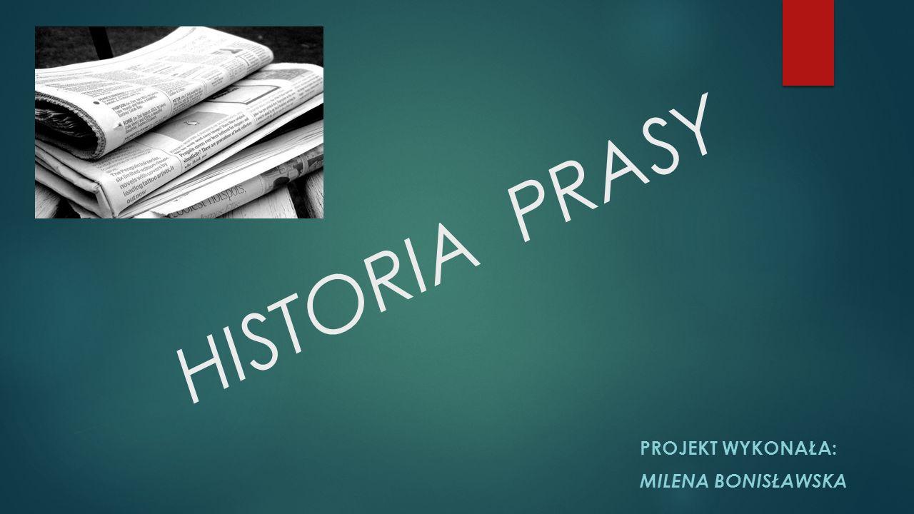 Projekt wykonała: Milena bonisławska
