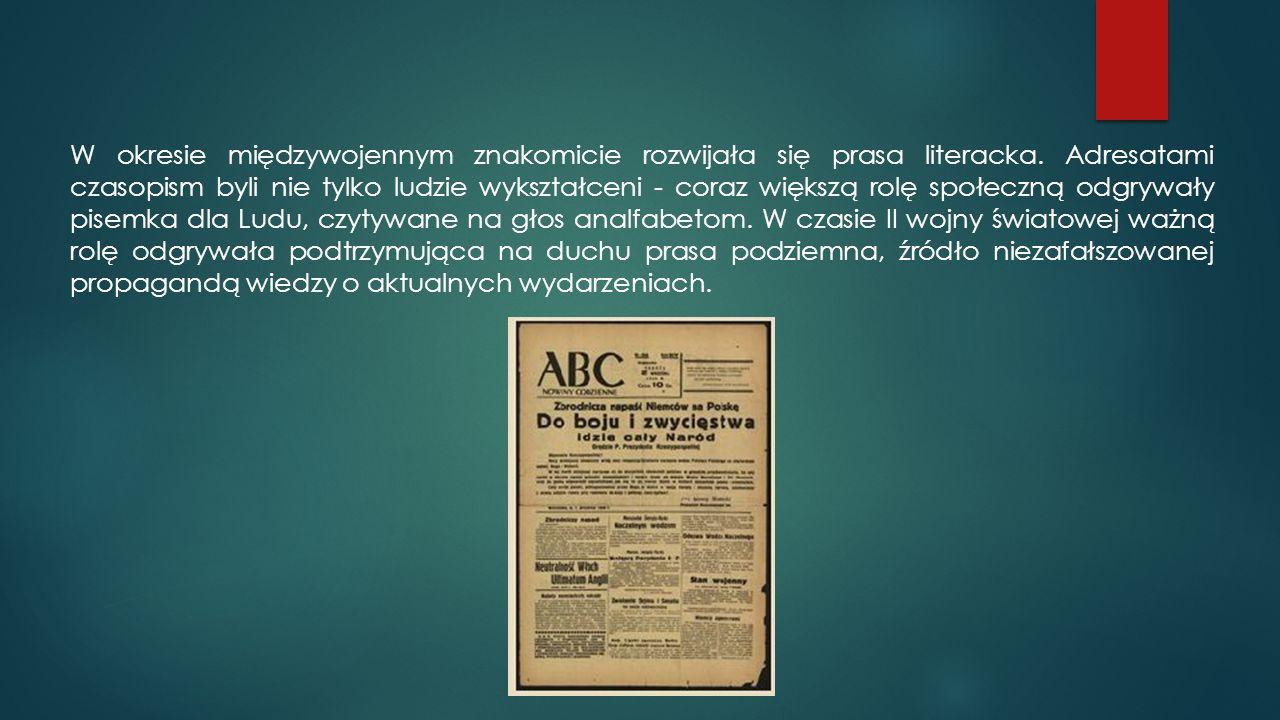 W okresie międzywojennym znakomicie rozwijała się prasa literacka