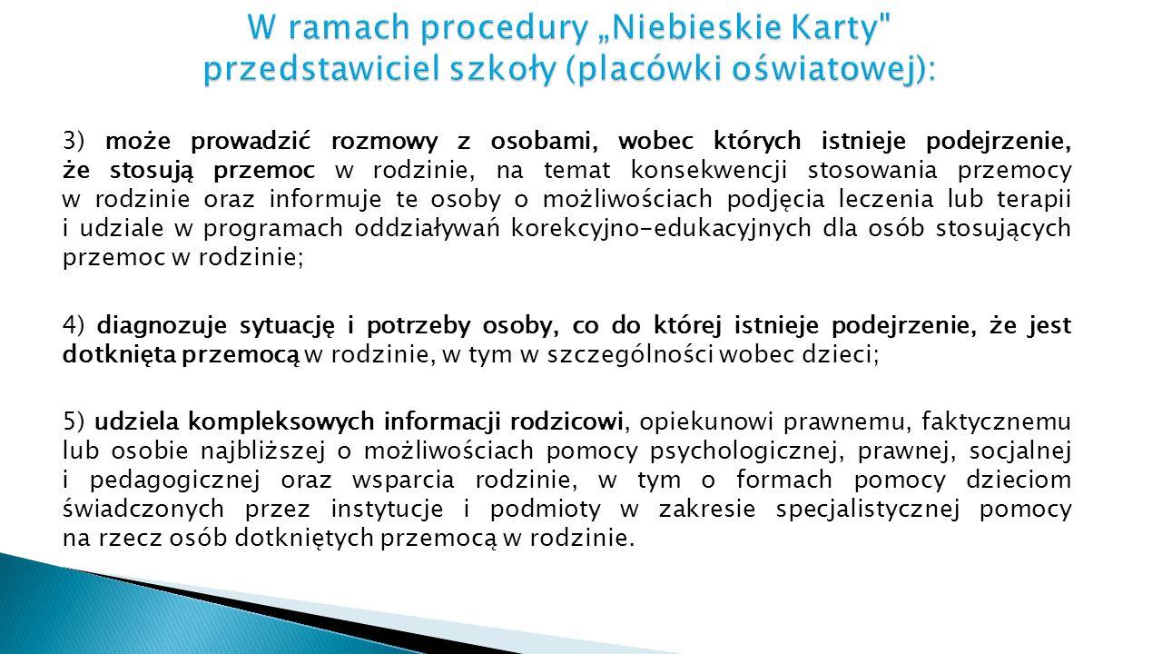 """W ramach procedury """"Niebieskie Karty przedstawiciel szkoły (placówki oświatowej):"""
