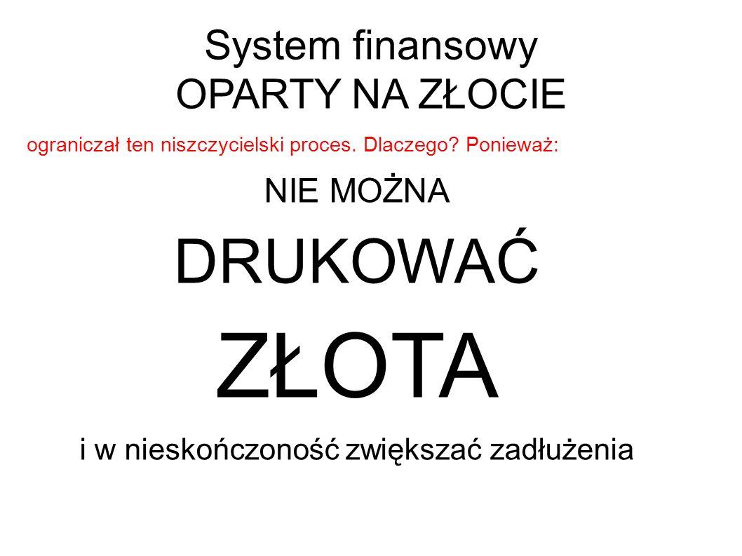 System finansowy OPARTY NA ZŁOCIE
