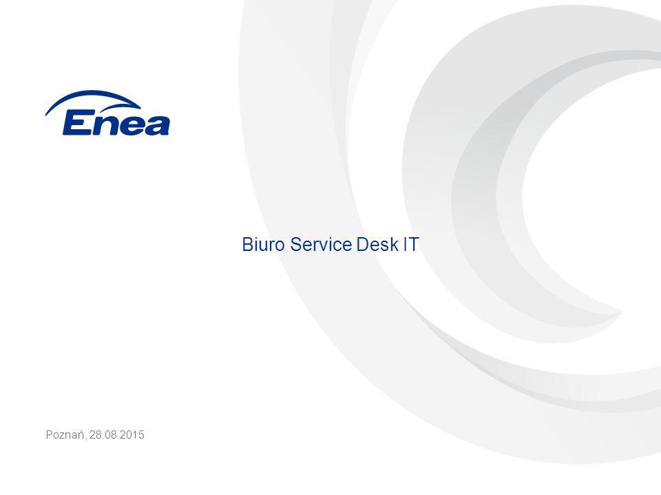 Biuro Service Desk IT Poznań, 28.08.2015