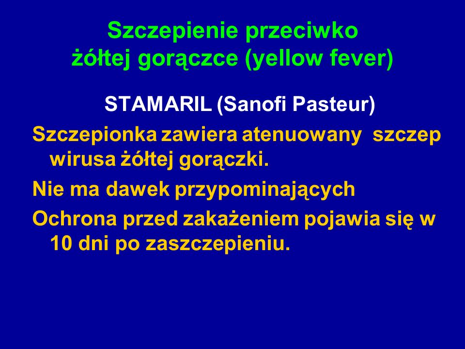 Szczepienie przeciwko żółtej gorączce (yellow fever)