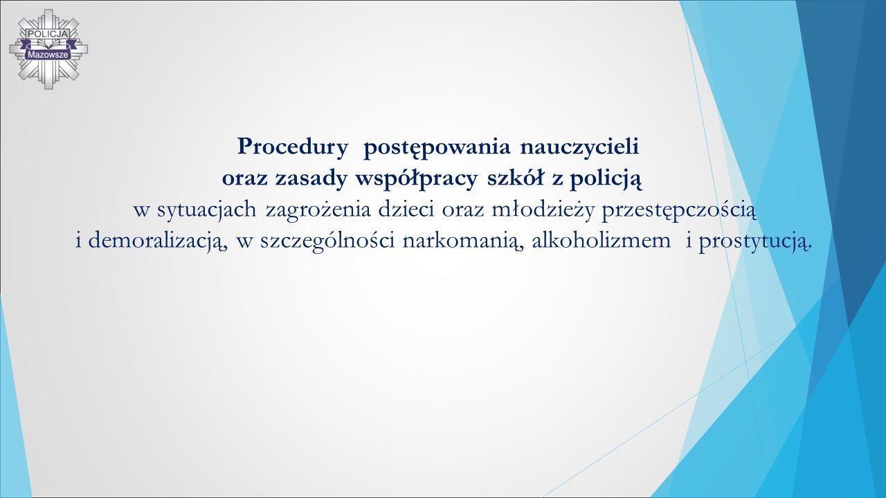 oraz zasady współpracy szkół z policją