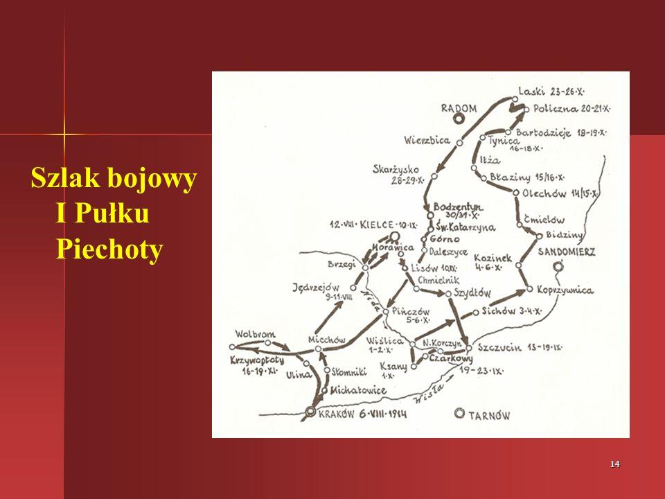 Szlak bojowy I Pułku Piechoty