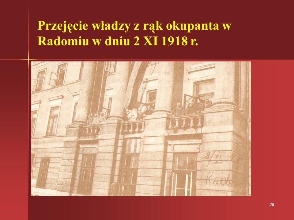 Przejęcie władzy z rąk okupanta w Radomiu w dniu 2 XI 1918 r.