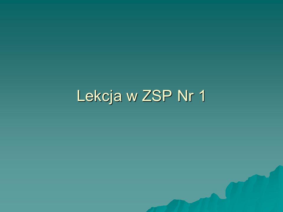 Lekcja w ZSP Nr 1