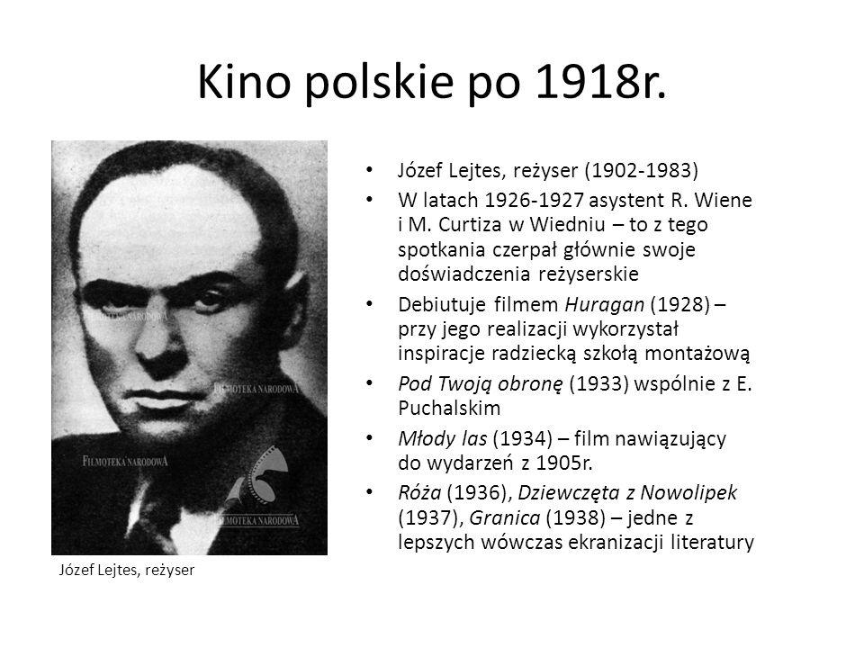 Kino polskie po 1918r. Józef Lejtes, reżyser (1902-1983)