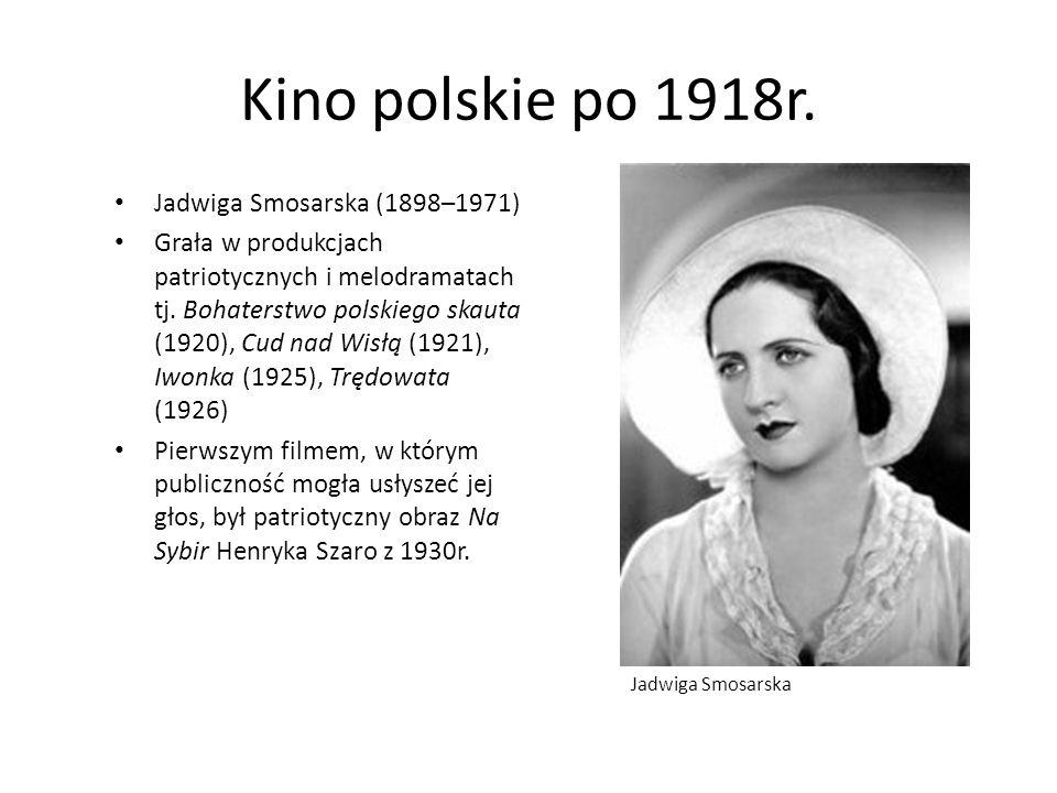 Kino polskie po 1918r. Jadwiga Smosarska (1898–1971)