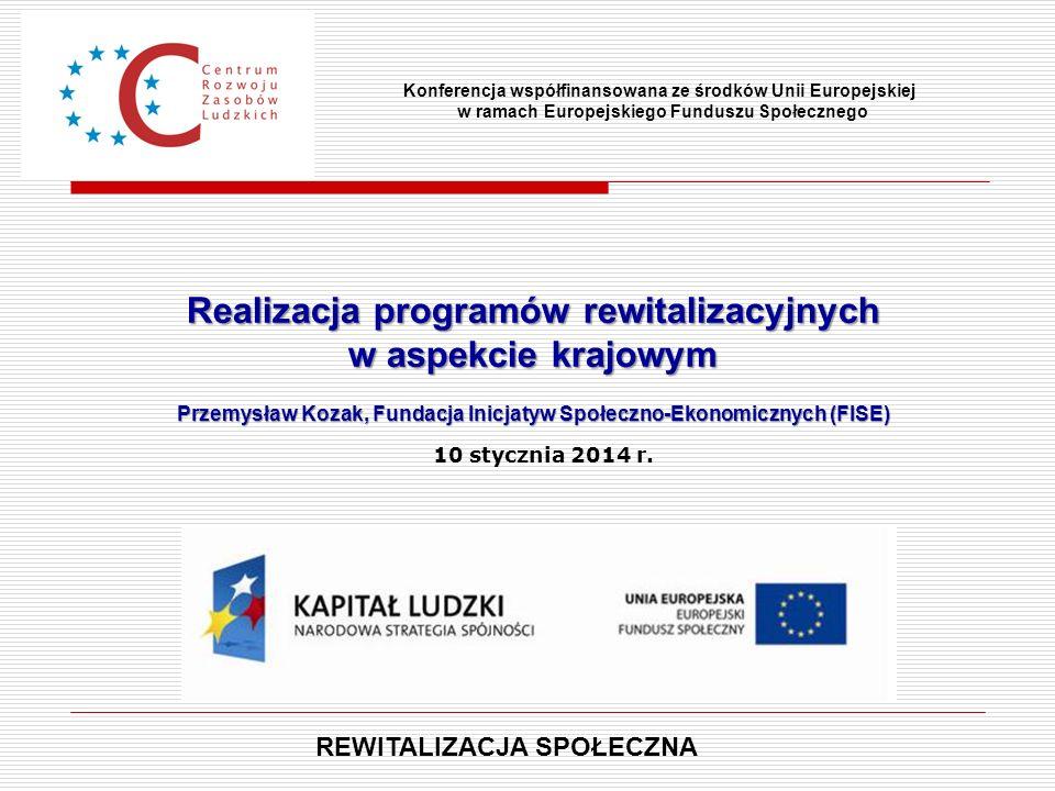 Realizacja programów rewitalizacyjnych w aspekcie krajowym